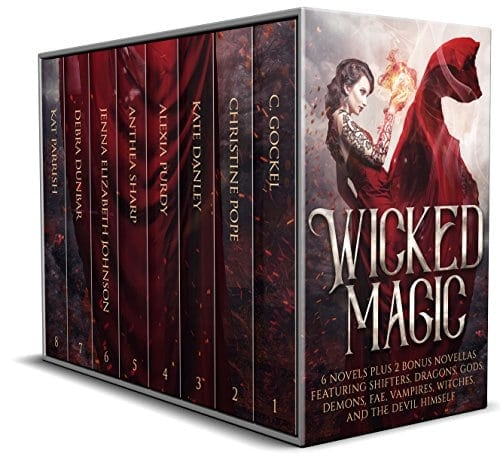 Wicked Magic: 6 Novels Plus 2 Bonus Novellas Featuring Shifters, Dragons, Gods, Demons, Fae, Vampires, Witches, and the Devil Himself