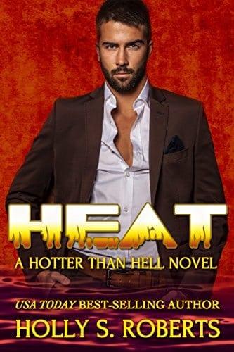 Heat (A Hotter Than Hell Novel Book 1)