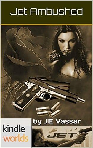 JET: Ambushed (Kindle Worlds Novella)