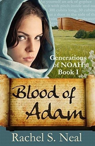 Blood of Adam (Generations of Noah Series Book 1)