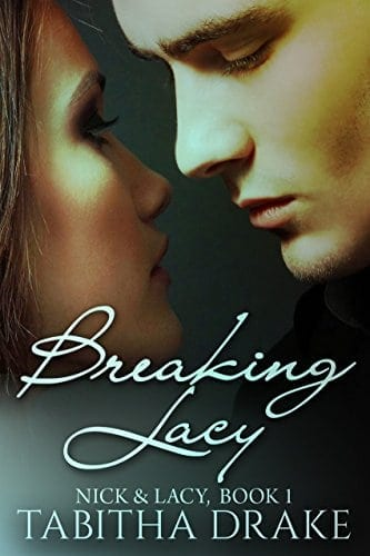 Breaking Lacy (Nick & Lacy Book 1)