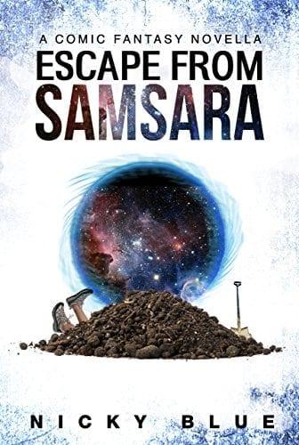 Escape From Samsara: A Dark Comedy Fantasy Adventure (Prophecy Allocation Book 1)
