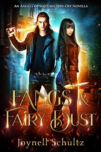 Fangs & Fairy Dust: An Angels of Sojourn Spin-Off Novella