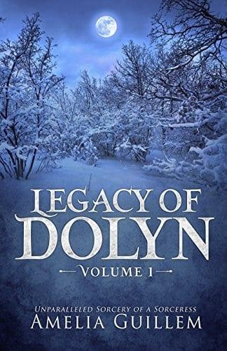 Legacy of Dolyn: Volume 1