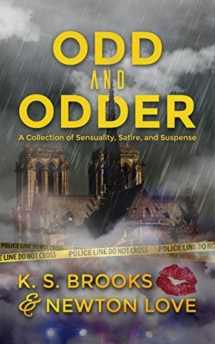 Odd and Odder: A Collection of Sensuality, Satire, and Suspense