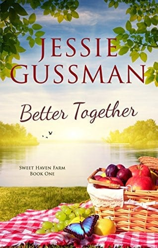 Better Together (Sweet Haven Farm Book 1)