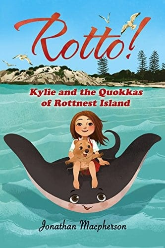 Rotto!: Kylie and the Quokkas of Rottnest Island