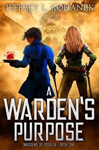 A Warden's Purpose (Wardens of Issalia Book 1)