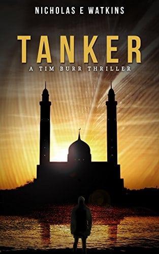Tanker (A Tim Burr Thriller Book 1)