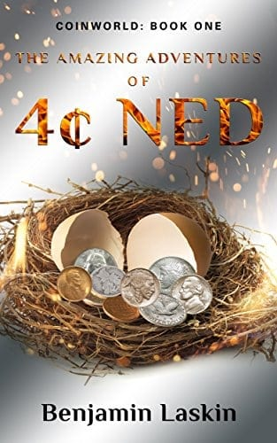 The Amazing Adventures of 4 Ned (Coinworld: Book One)