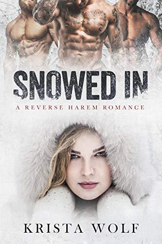 Snowed In – A Reverse Harem Romance