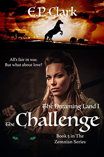 The Dreaming Land I: The Challenge (The Zemnian Series Book 5)