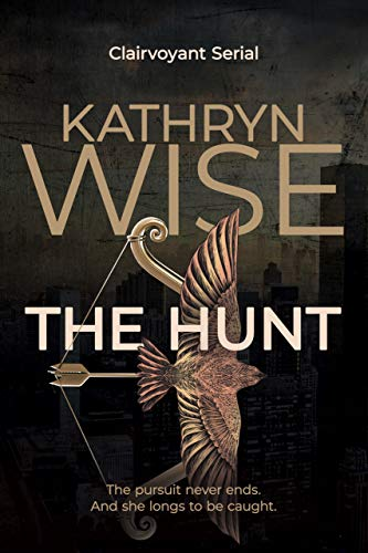 The Hunt (Clairvoyant Serial Book 3)
