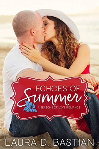 Echoes of Summer (Seasons of Love Book 1)