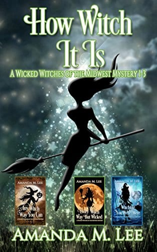 How Witch It Is: Wicked Witches of the Midwest Books 1-3 (Wicked Witches of the Midwest Box-Set Book 1)