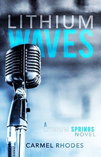Lithium Waves: A Lithium Springs Novel