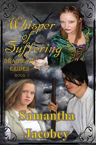 Whisper of Suffering (Dragon of Eriden Book 1)