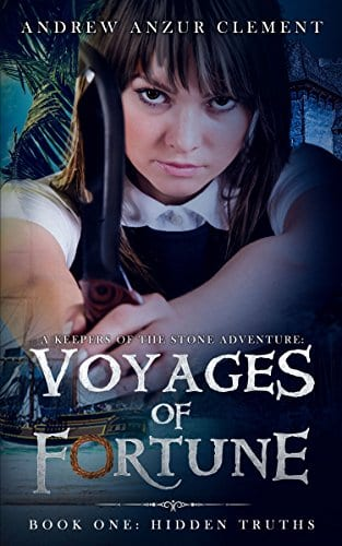 Hidden Truths: Voyages of Fortune Book One (An Historical Fantasy Time-Travel Adventure)