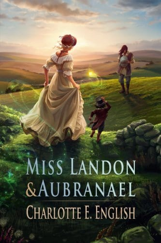 Miss Landon and Aubranael: Magic and Romance in Regency England (Tales of Aylfenhame Book 1)