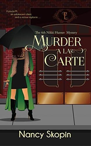 Murder A La Carte: The 4th Nikki Hunter Mystery (Nikki Hunter Mysteries)