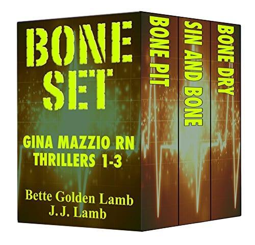 BONE SET Gina Mazzio RN Thrillers 1-3 (Gina Mazzio RN Medical Thriller Series)