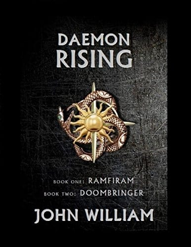 Daemon Rising – Book One: Ramfiram & Book Two: DoomBringer