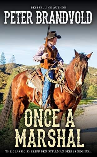 Once a Marshal (A Sheriff Ben Stillman Western)