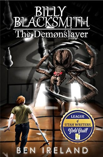 Billy Blacksmith: The Demonslayer (The Blacksmith Legacy Book 1)