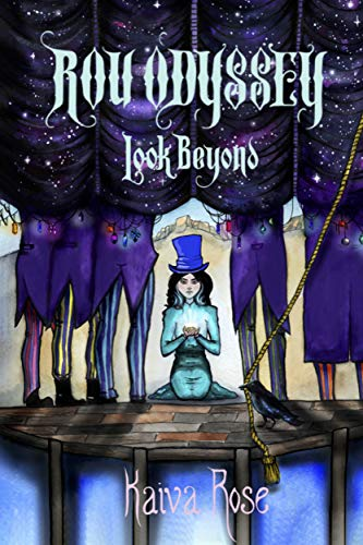 Look Beyond: An eccentric tale in a magical world, offering inspiration for what happens when you harness your true strength (Rou Odyssey Book 1)