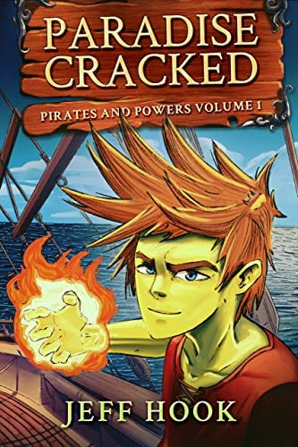 Paradise Cracked: Pirates and Powers Volume 1