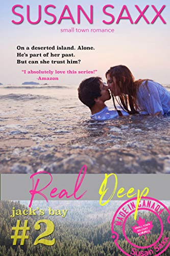 Real Deep: Sexy Small Town Military Romance (Real Men Book 2)