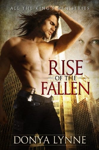 Rise of the Fallen: A Dark Paranormal Romance (All the King's Men Book 1)