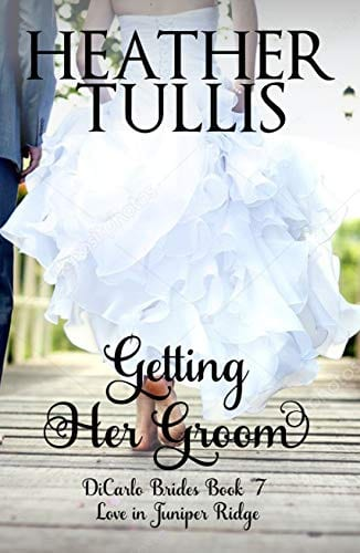 Getting Her Groom (DiCarlo Brides Book 7)