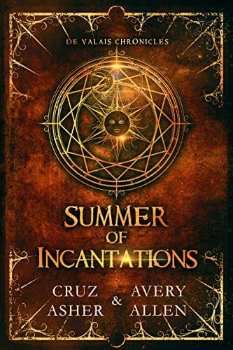 Summer of Incantations (de Valais Chronicles Book 1)