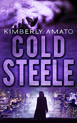 Cold Steele: A Hard-Boiled Police Procedural (The Jasmine Steele Mystery Series Book 4)