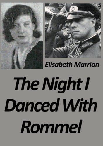 The Night I Danced with Rommel: Unbroken Bonds – Hilde's Story