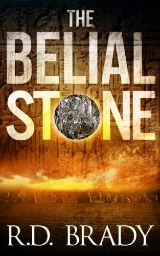 The Belial Stone: An Archaeological Thriller (The Belial Series Book 1)