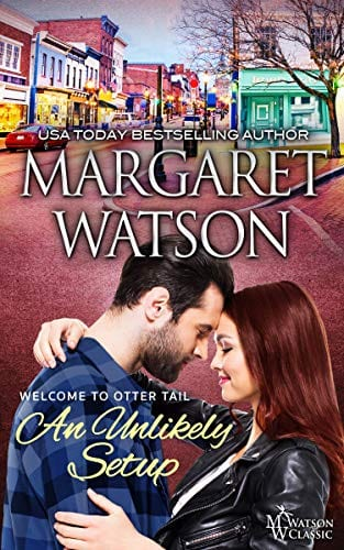 An Unlikely Setup (Welcome to Otter Tail Book 1)