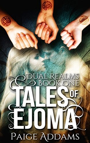 Tales of Ejoma (Dual Realms Book 1)