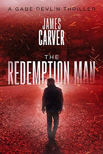 The Redemption Man (Gabe Devlin Series Book 1)