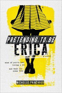 Pretending to be Erica Launch