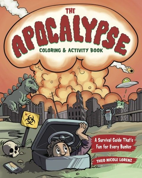 The Apocalypse Coloring & Activity Book by Theo Nicole Lorenz