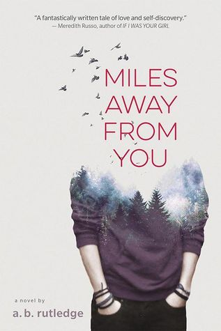 Miles Away From You by A.B. Rutledge