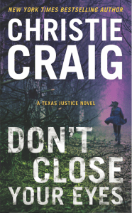Don't Close Your Eyes by Christie Craig