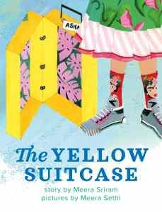 The Yellow Suitcase by Meera Sriram