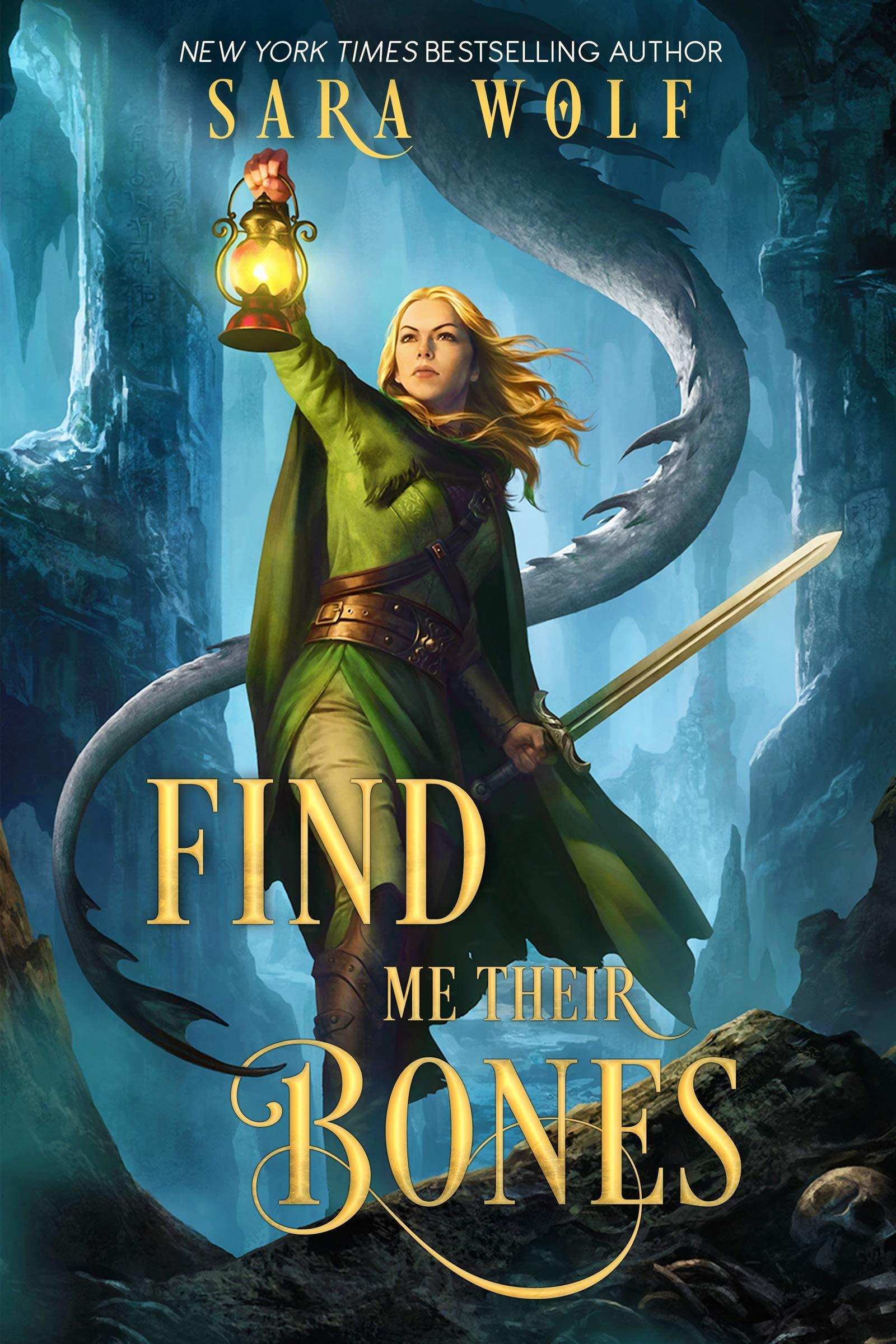 Find Me Their Bones by Sara Wolf