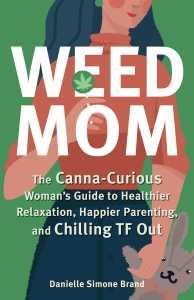 weed mom