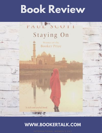 Front cover of Staying On by Paul Scott, winner of the Booker Prize