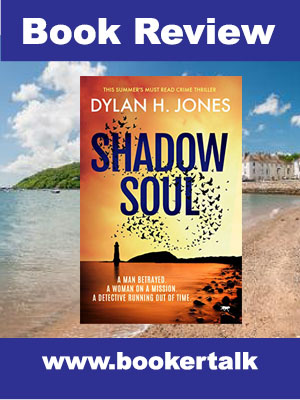 Cover of Shadow Soul, a crime fiction series by Dylan Jones set on the island of Anglesey