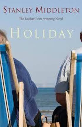Holiday By Stanley Middleton, a little known winner of The Booker Prize.